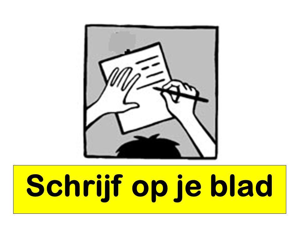 Schrijf op je blad