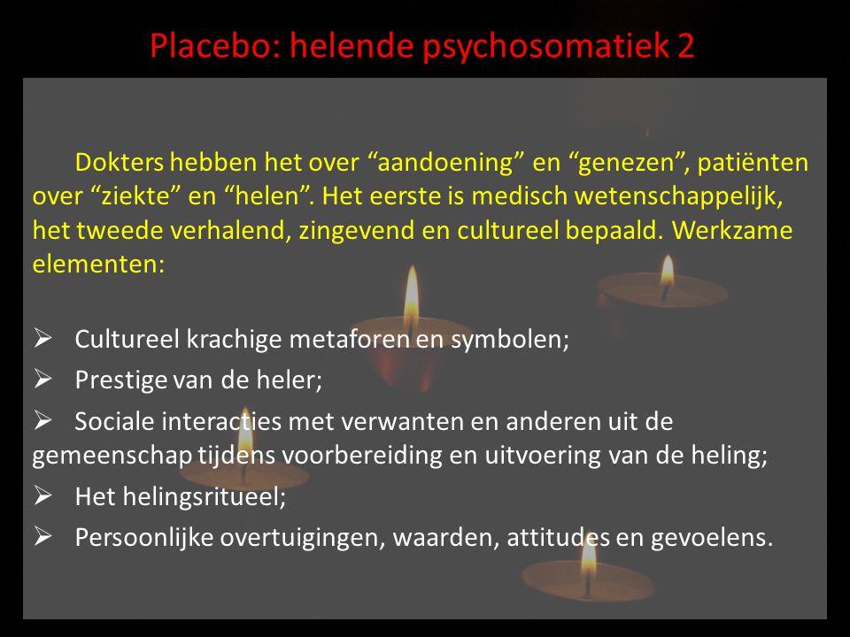 Placebo: helende psychosomatiek 2
