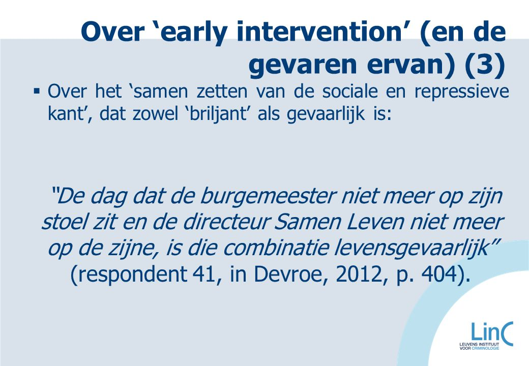 Over 'early intervention' (en de gevaren ervan) (3)