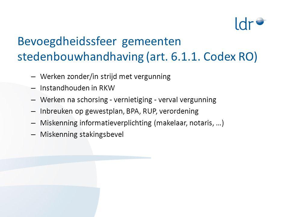 Bevoegdheidssfeer gemeenten stedenbouwhandhaving (art. 6. 1. 1