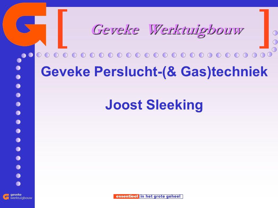 Geveke Perslucht-(& Gas)techniek Joost Sleeking