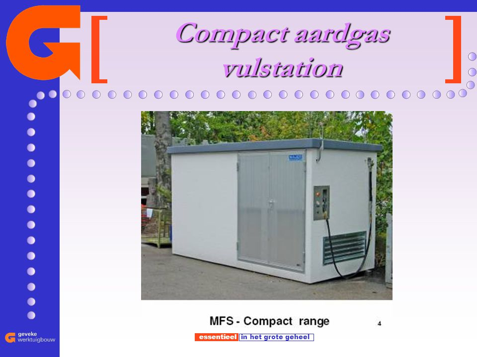 Compact aardgas vulstation