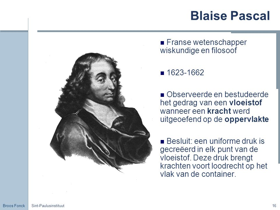 Blaise Pascal Franse wetenschapper wiskundige en filosoof 1623-1662