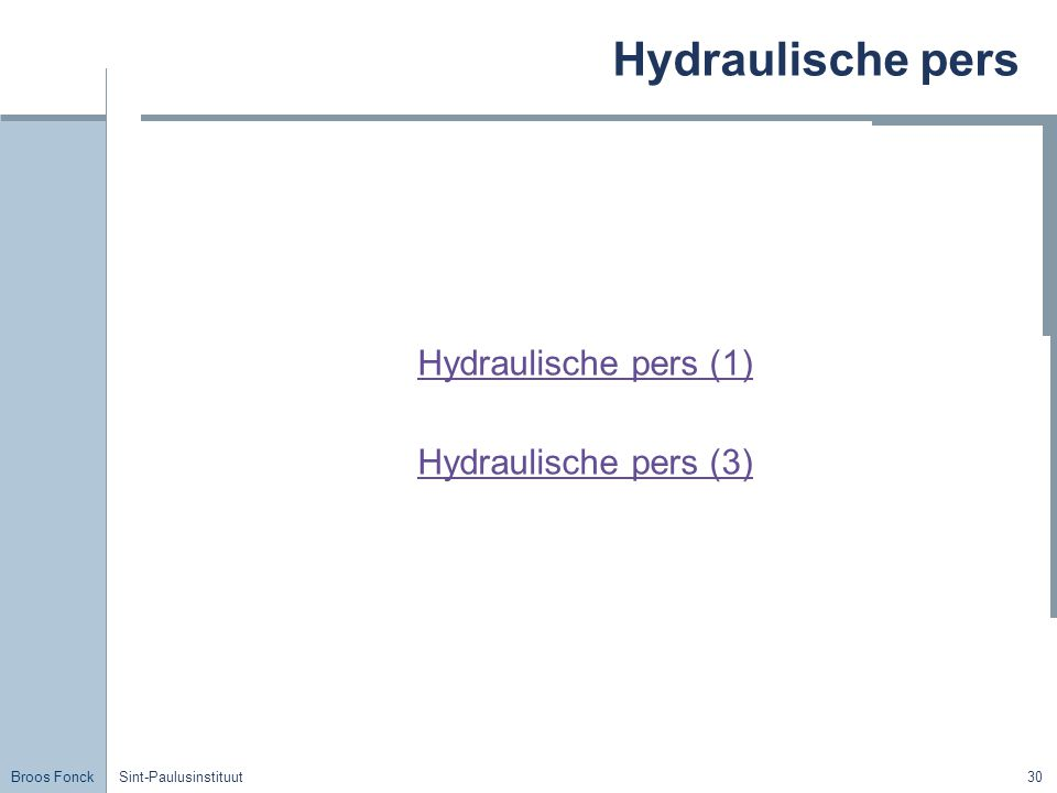 Hydraulische pers Hydraulische pers (1) Hydraulische pers (3) Title