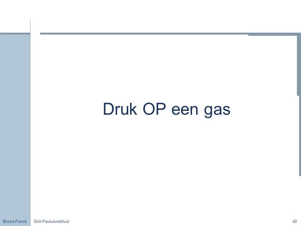 Druk OP een gas Title Sint-Paulusinstituut