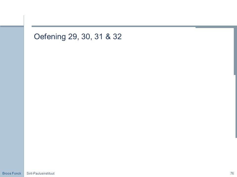 Oefening 29, 30, 31 & 32 Title Sint-Paulusinstituut