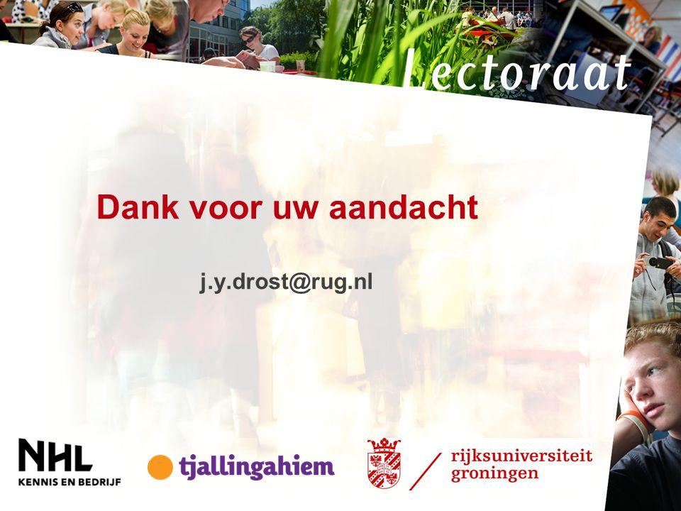 Dank voor uw aandacht j.y.drost@rug.nl