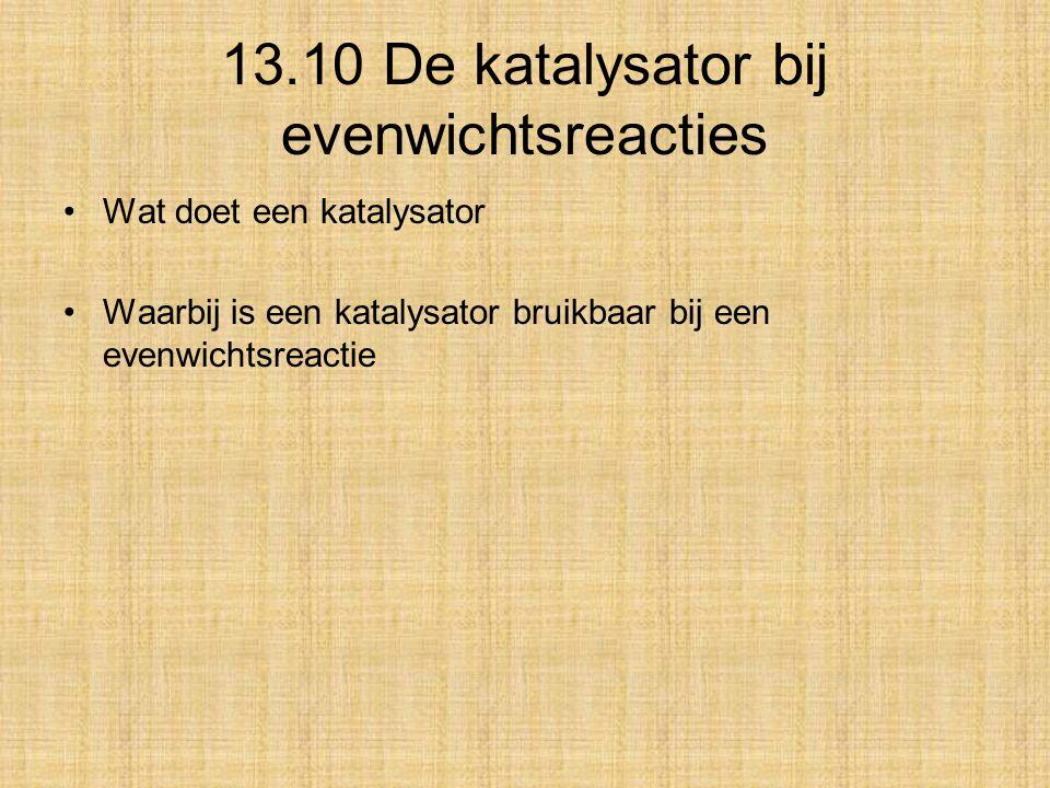 13.10 De katalysator bij evenwichtsreacties