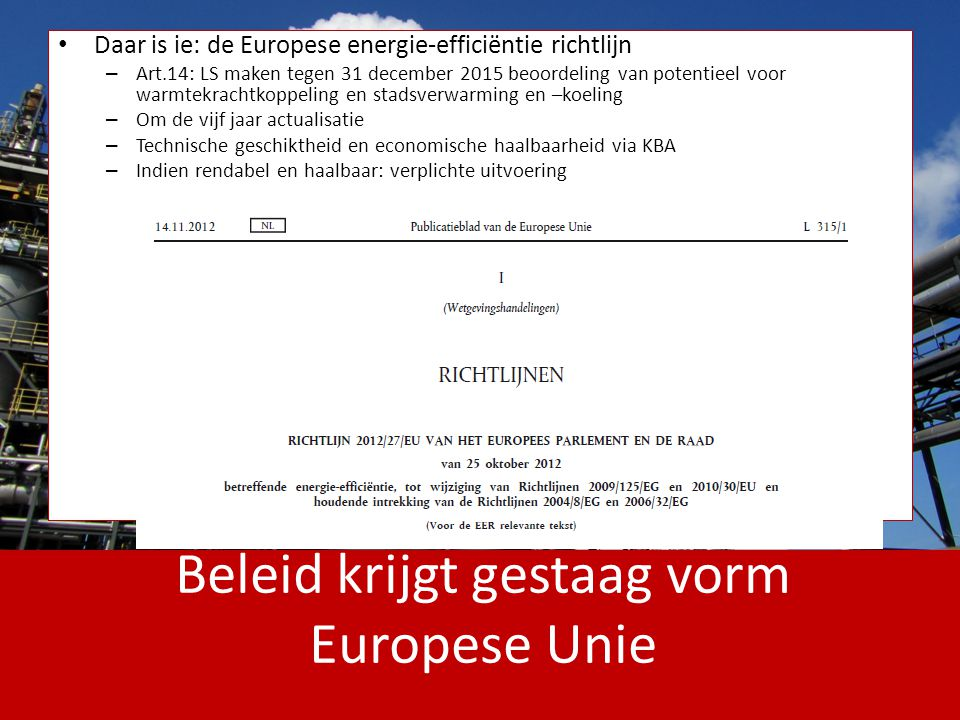 Beleid krijgt gestaag vorm Europese Unie
