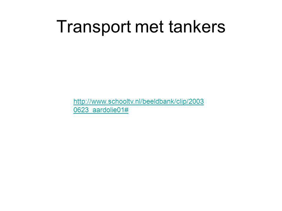 Transport met tankers http://www.schooltv.nl/beeldbank/clip/20030623_aardolie01#