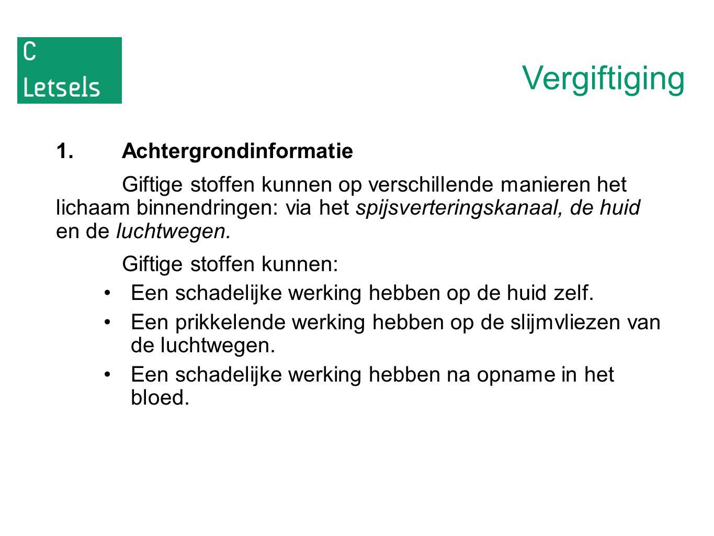 Vergiftiging 1. Achtergrondinformatie