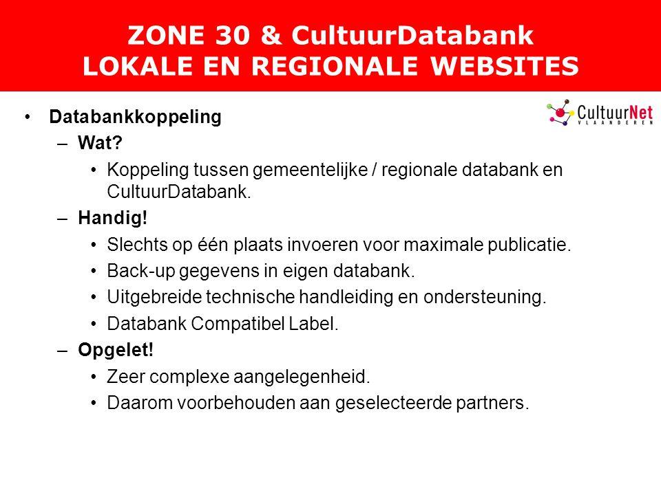 ZONE 30 & CultuurDatabank LOKALE EN REGIONALE WEBSITES