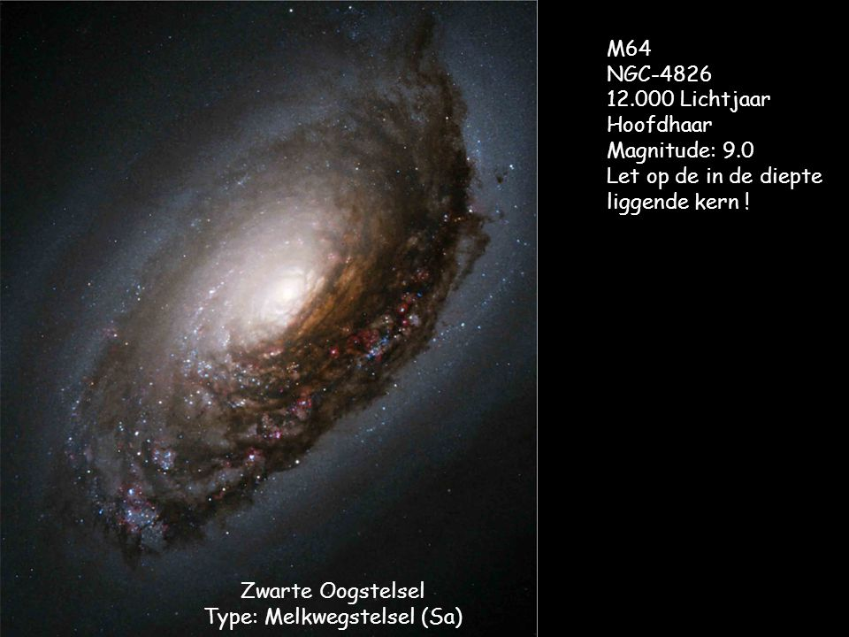 Zwarte Oogstelsel Type: Melkwegstelsel (Sa)