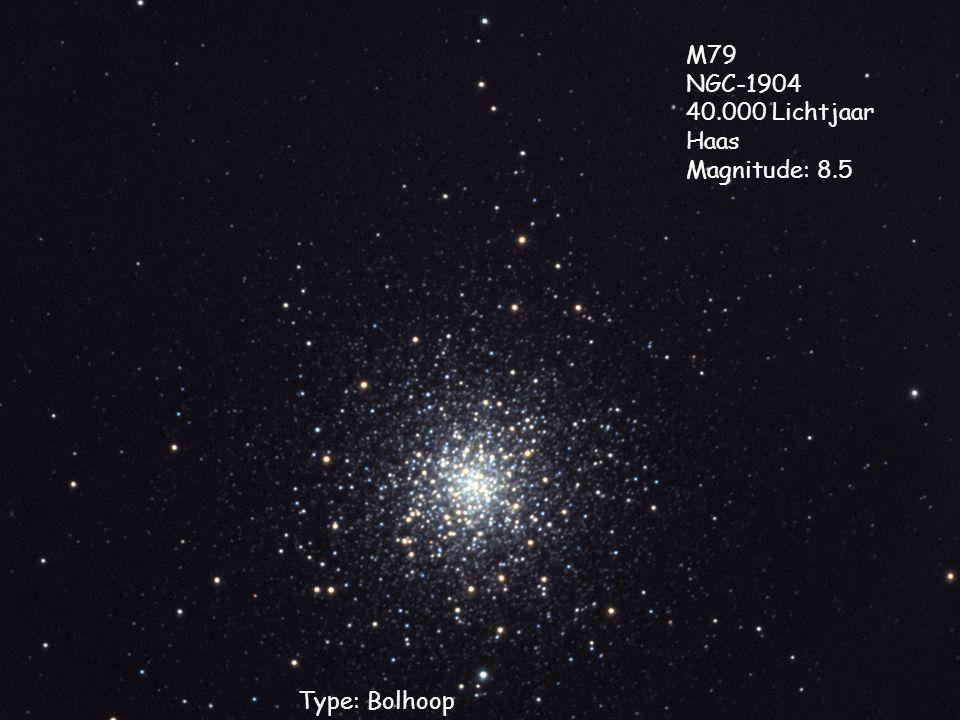 M79 NGC-1904 40.000 Lichtjaar Haas Magnitude: 8.5