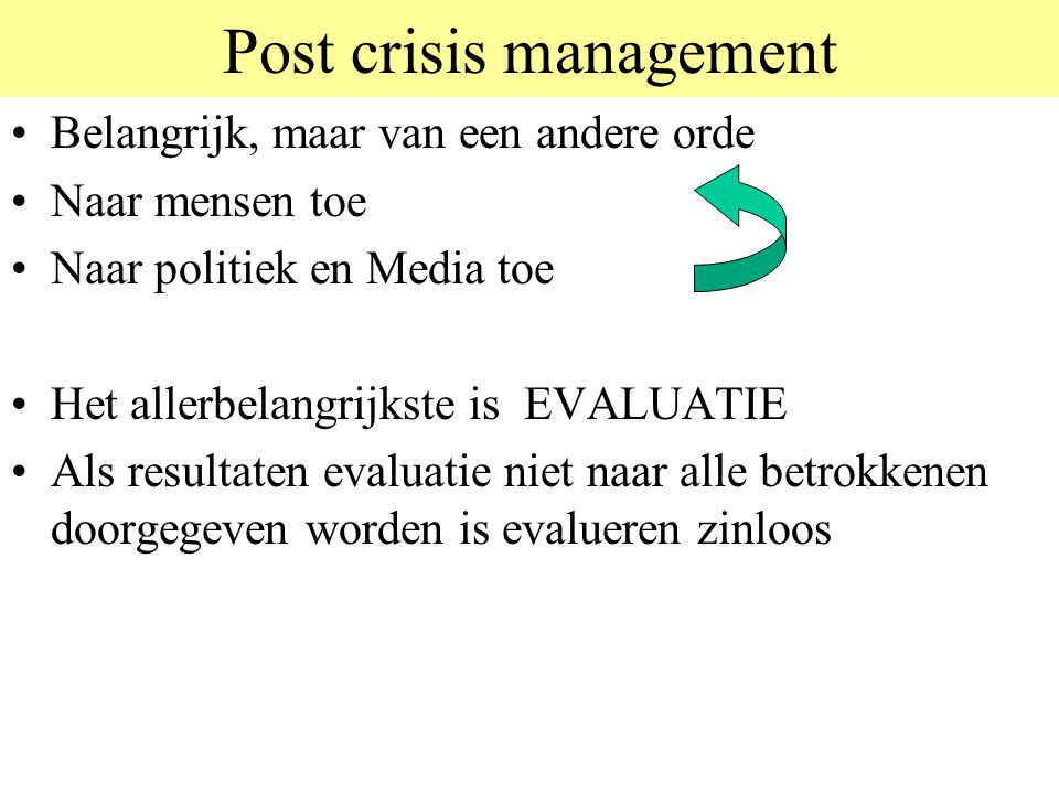 Post crisis management