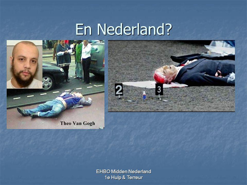 En Nederland EHBO Midden Nederland 1e Hulp & Terreur 32 -34