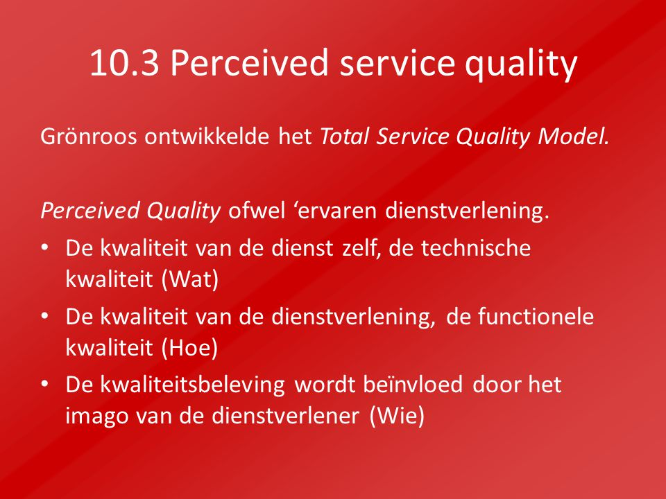 10.3 Perceived service quality