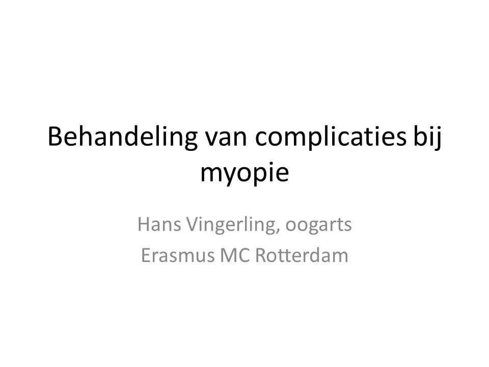 Behandeling van complicaties bij myopie