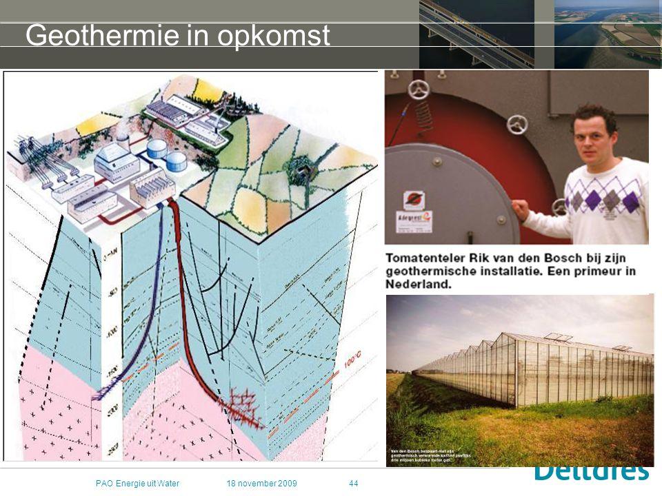Geothermie in opkomst PAO Energie uit Water 18 november 2009