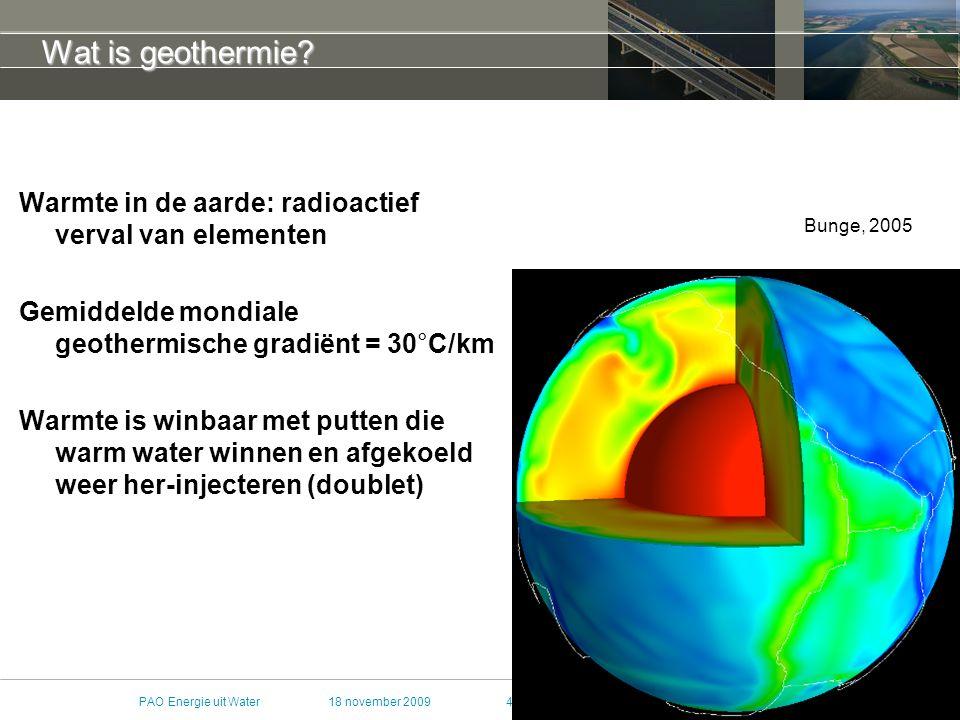 Wat is geothermie Warmte in de aarde: radioactief verval van elementen. Gemiddelde mondiale geothermische gradiënt = 30°C/km.