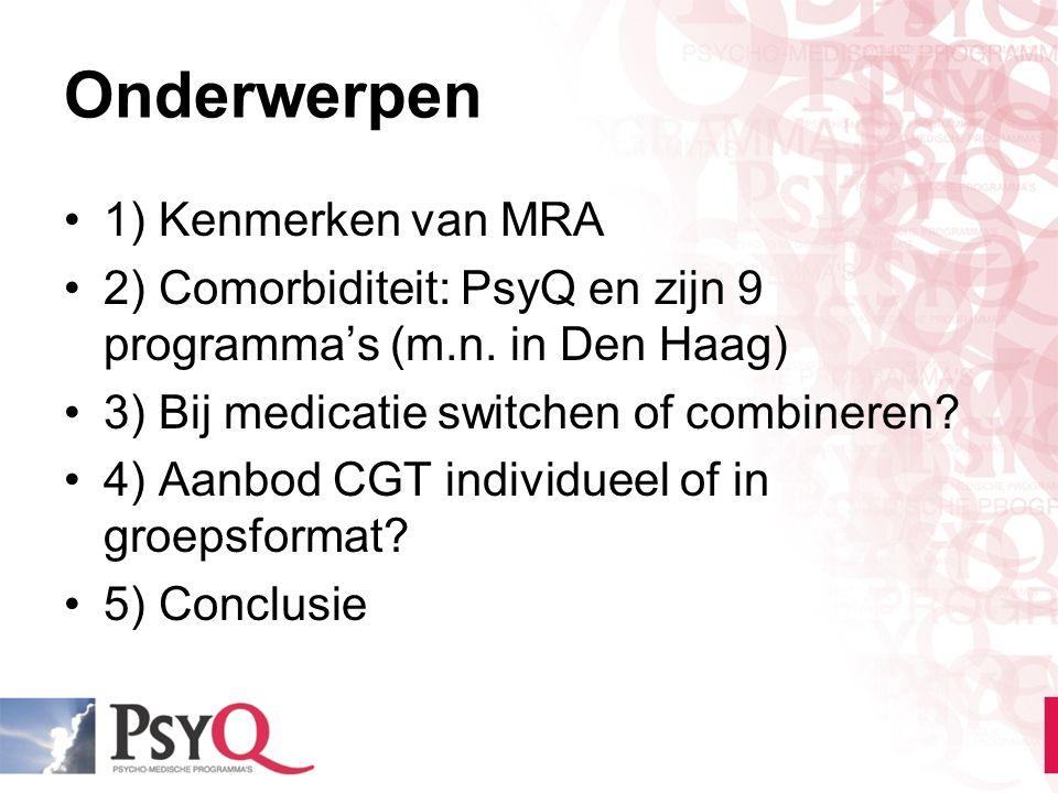 Onderwerpen 1) Kenmerken van MRA