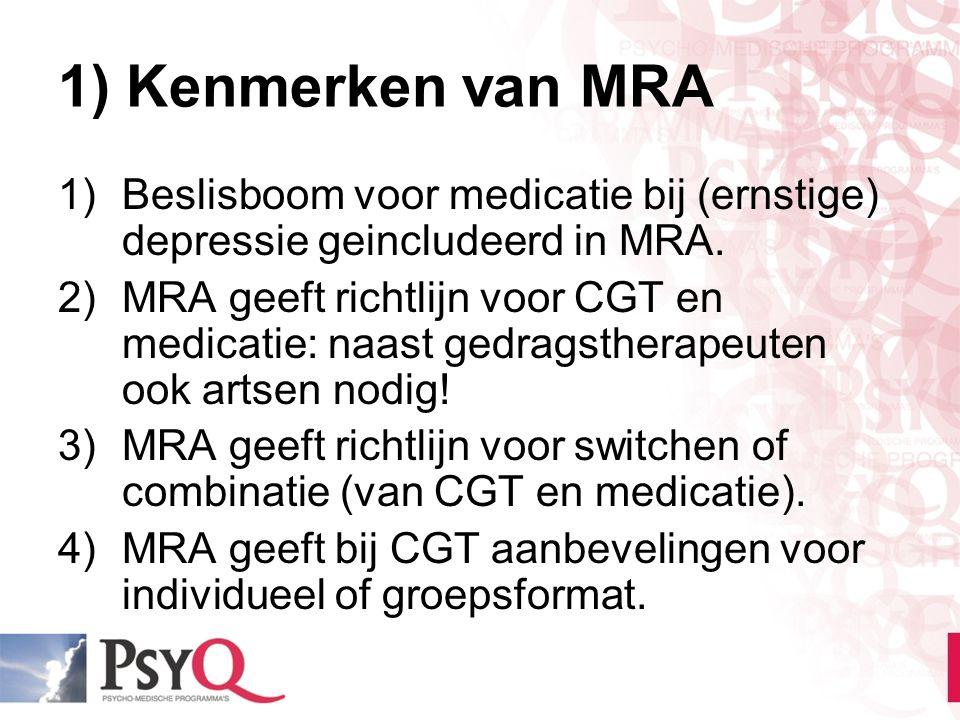 1) Kenmerken van MRA Beslisboom voor medicatie bij (ernstige) depressie geincludeerd in MRA.