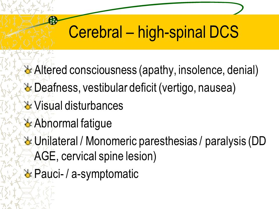 Cerebral – high-spinal DCS