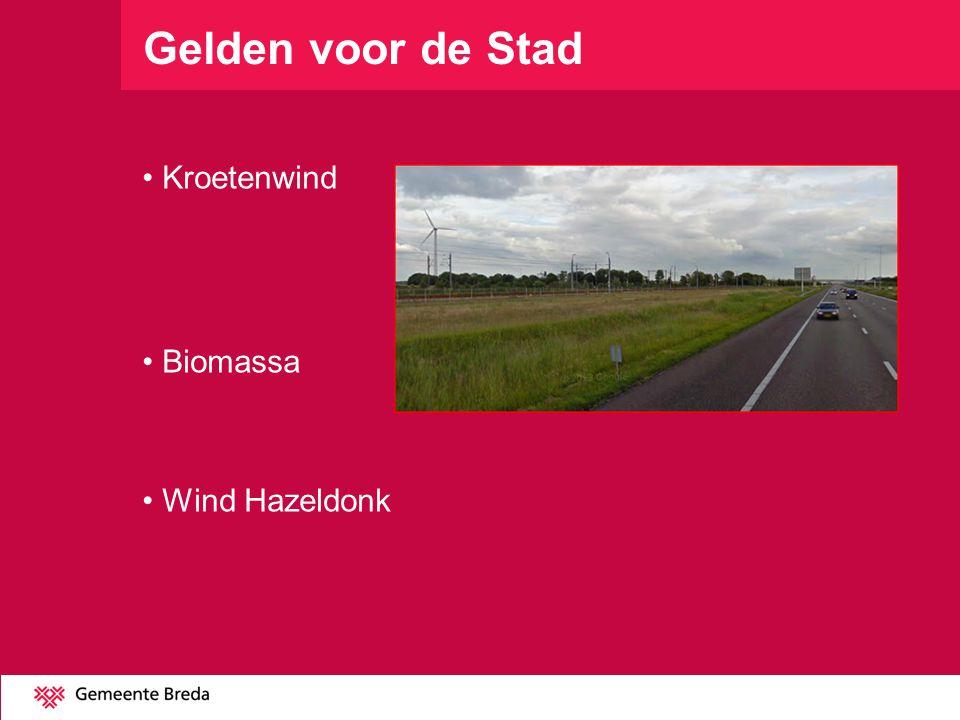 Gelden voor de Stad Kroetenwind Biomassa Wind Hazeldonk