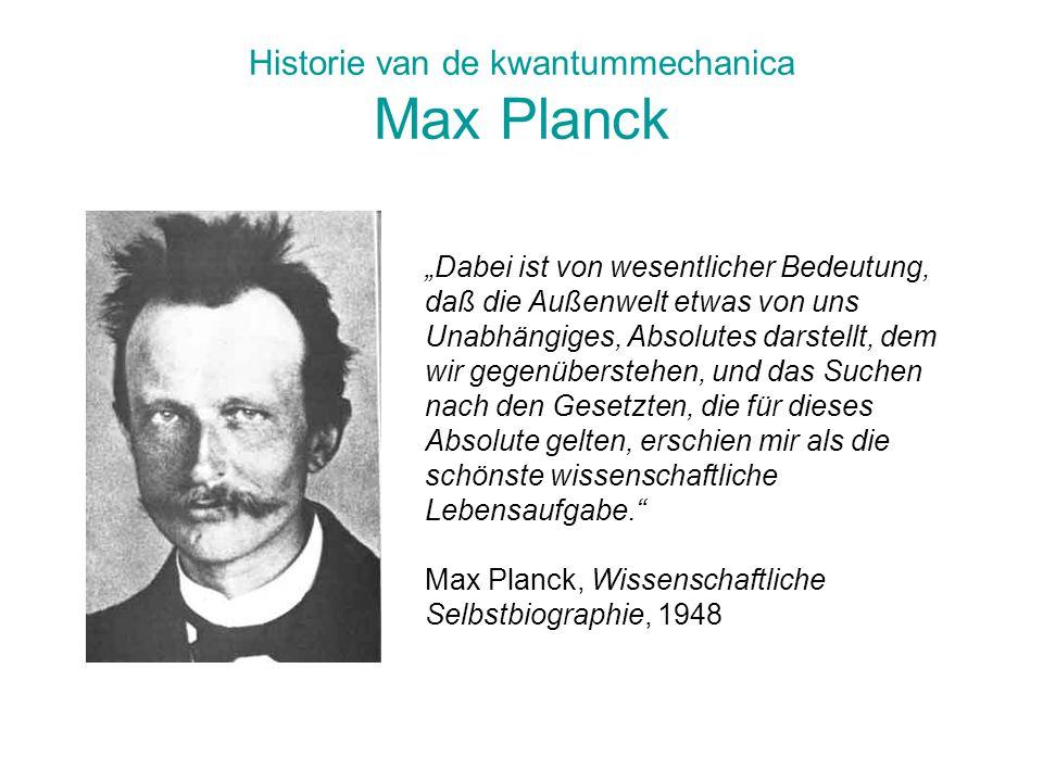 Historie van de kwantummechanica Max Planck
