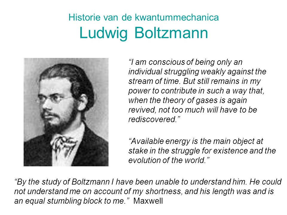 Historie van de kwantummechanica Ludwig Boltzmann