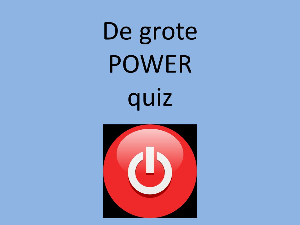 De grote POWER quiz