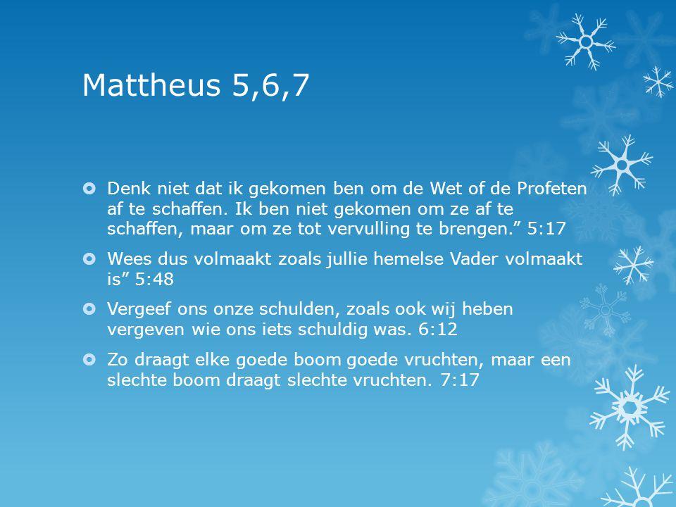 Mattheus 5,6,7