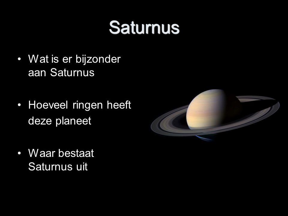 Saturnus Wat is er bijzonder aan Saturnus Hoeveel ringen heeft
