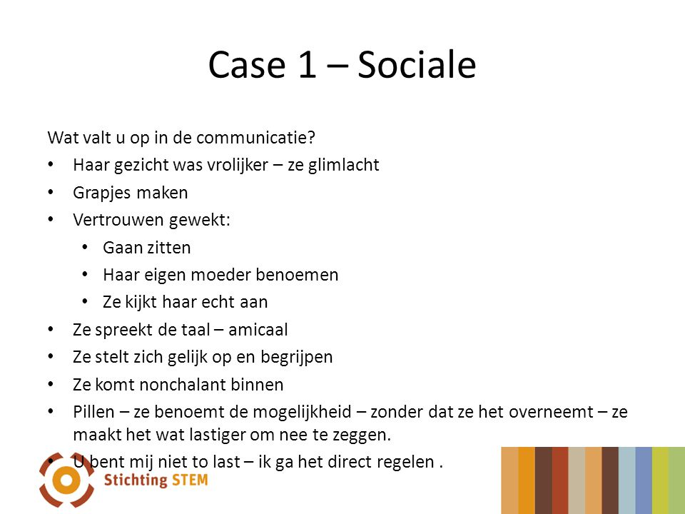 Case 1 – Sociale Wat valt u op in de communicatie