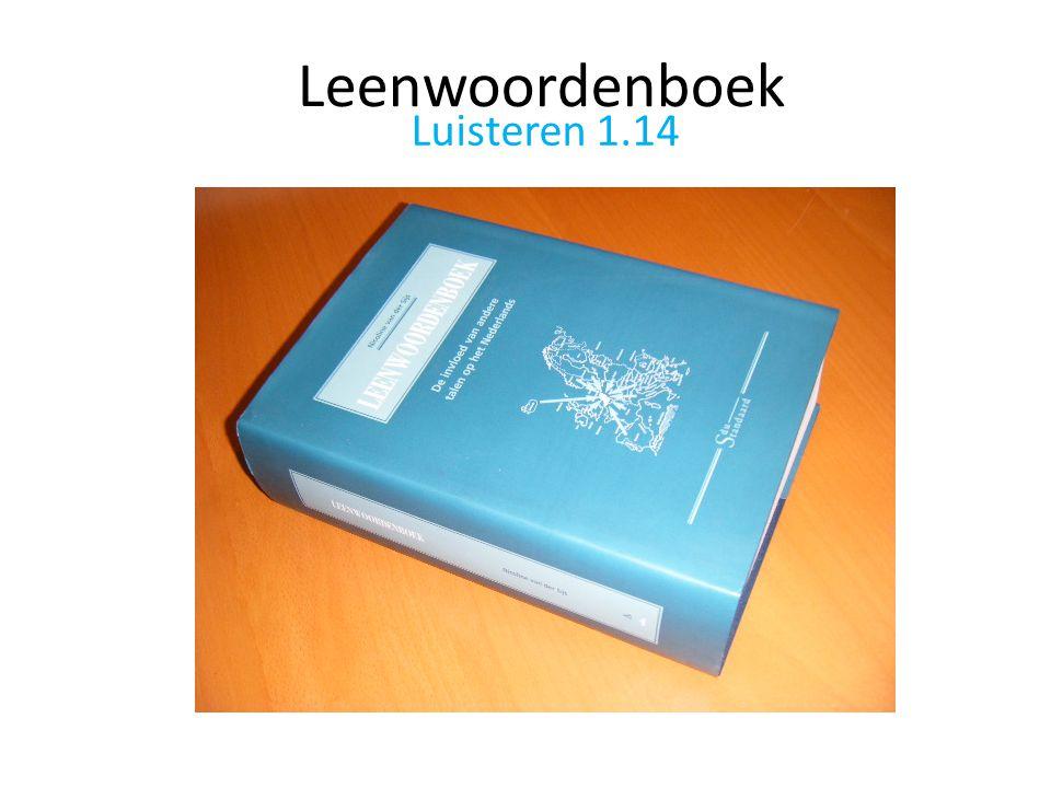 Leenwoordenboek Luisteren 1.14