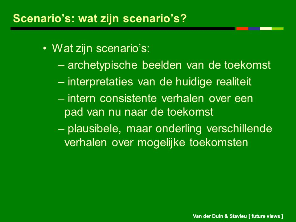 Scenario's: wat zijn scenario's