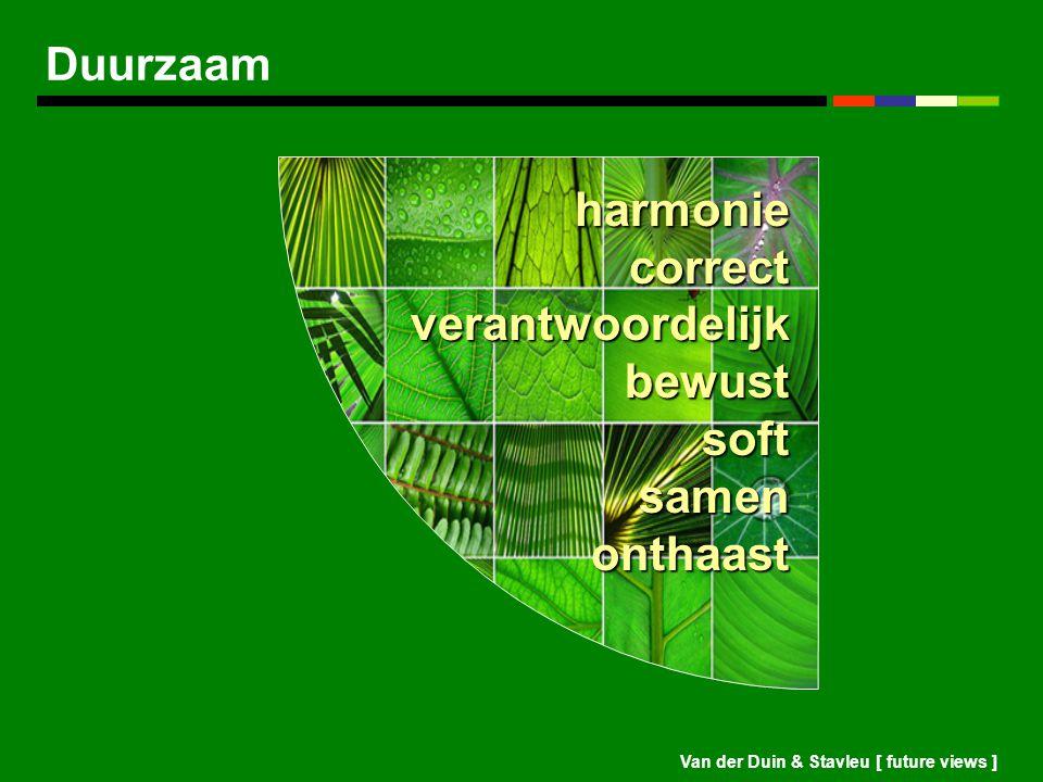 harmonie correct verantwoordelijk bewust soft samen onthaast