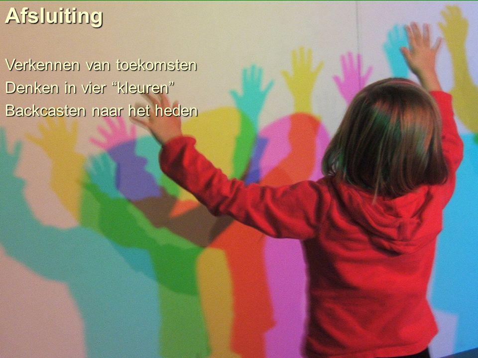 Afsluiting Verkennen van toekomsten Denken in vier kleuren
