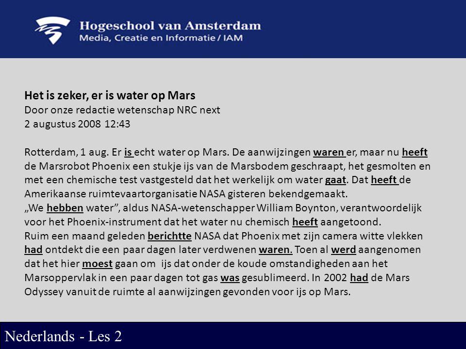 Nederlands - Les 2 Het is zeker, er is water op Mars