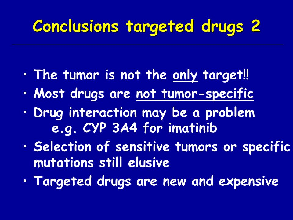 Conclusions targeted drugs 2