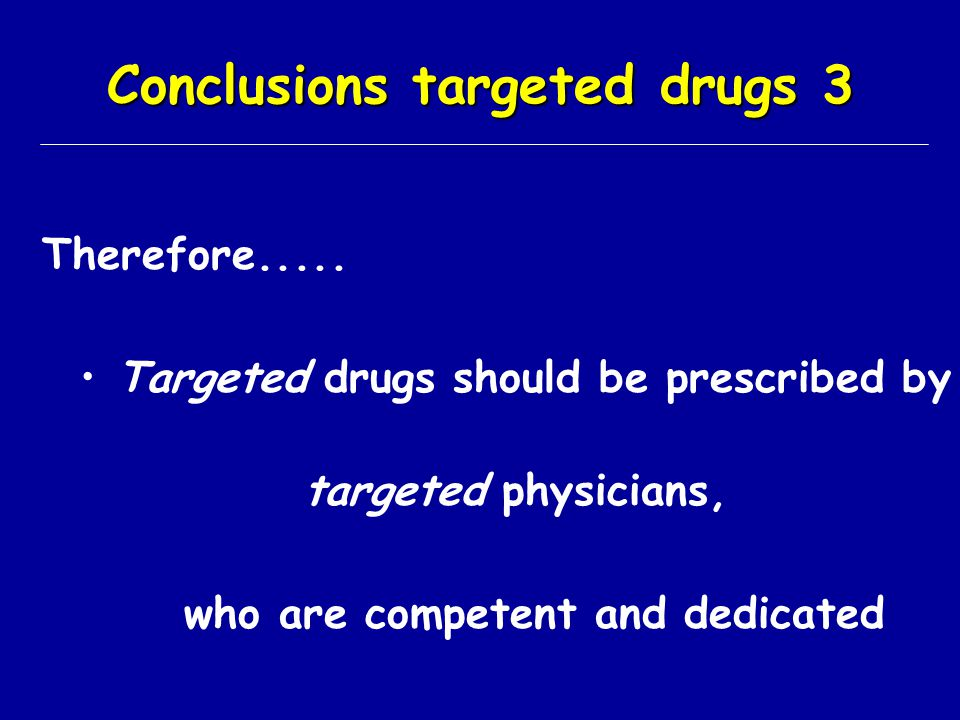 Conclusions targeted drugs 3