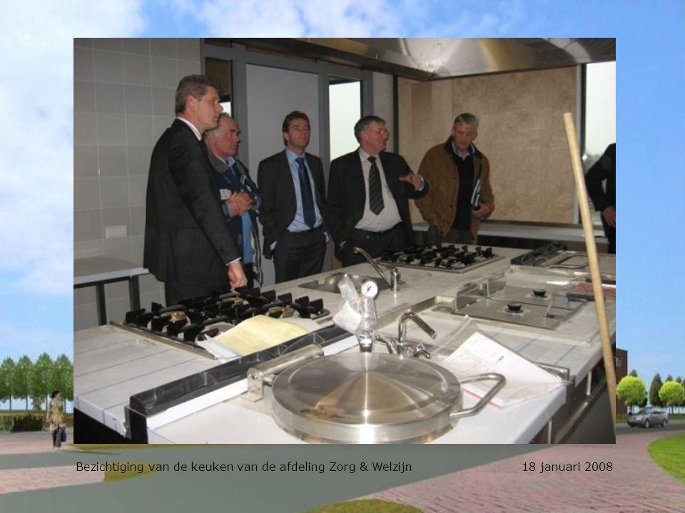 Bezichtiging van de keuken van de afdeling Zorg & Welzijn 18 januari 2008