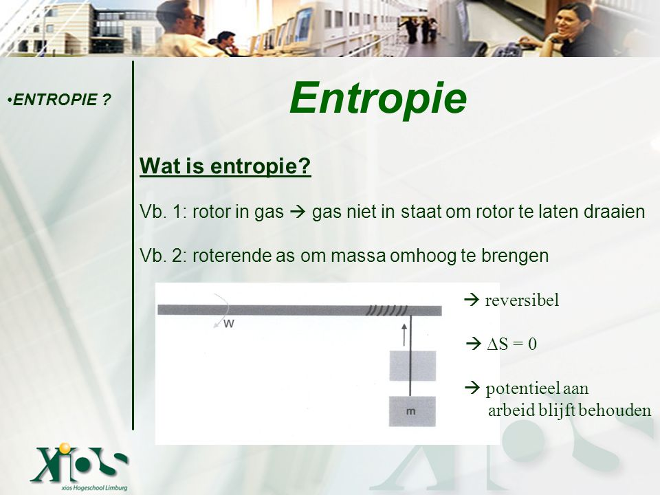 Entropie Wat is entropie