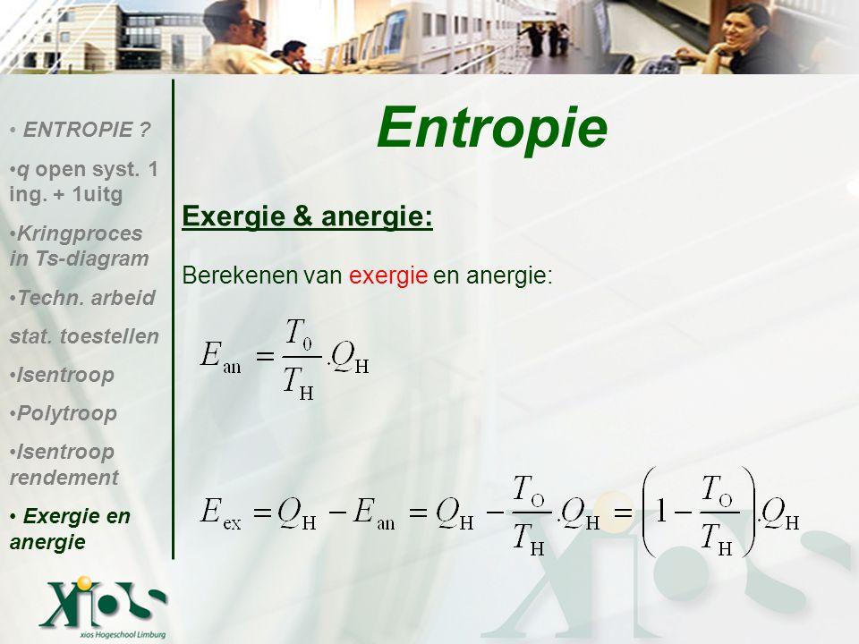 Entropie Exergie & anergie: Berekenen van exergie en anergie: