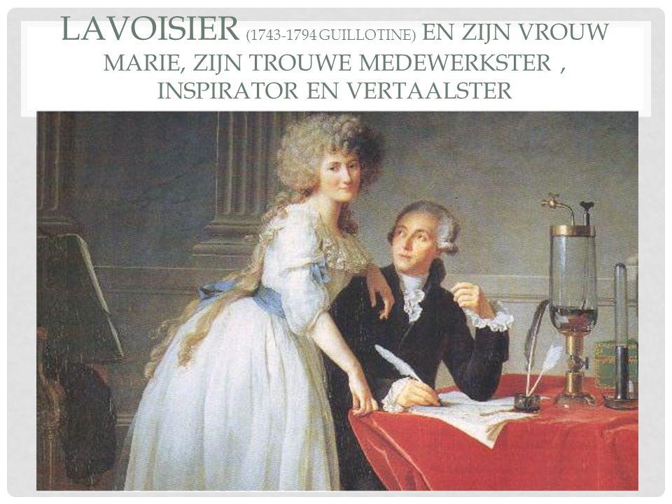 Lavoisier (1743-1794 guillotine) en zijn vrouw Marie, zijn trouwe medewerkster , inspirator en vertaalster