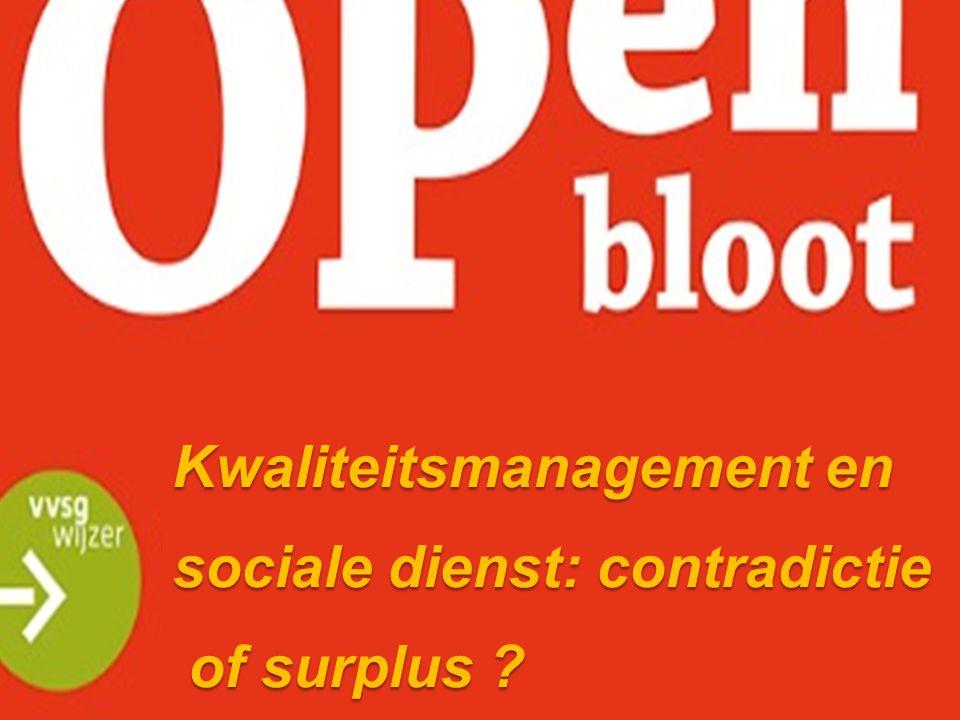 Kwaliteitsmanagement en sociale dienst: contradictie