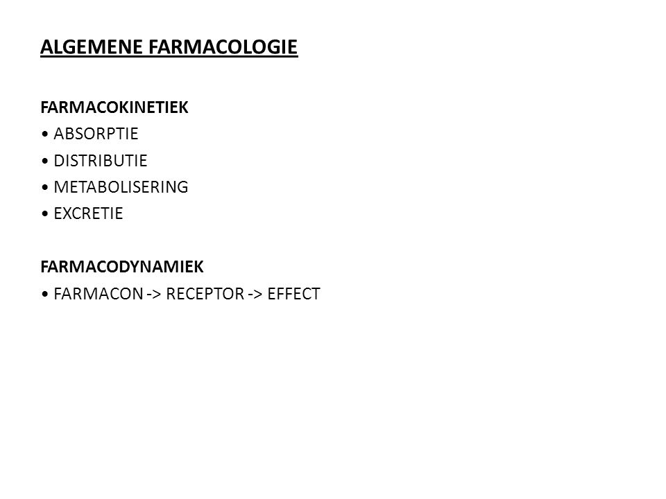 ALGEMENE FARMACOLOGIE
