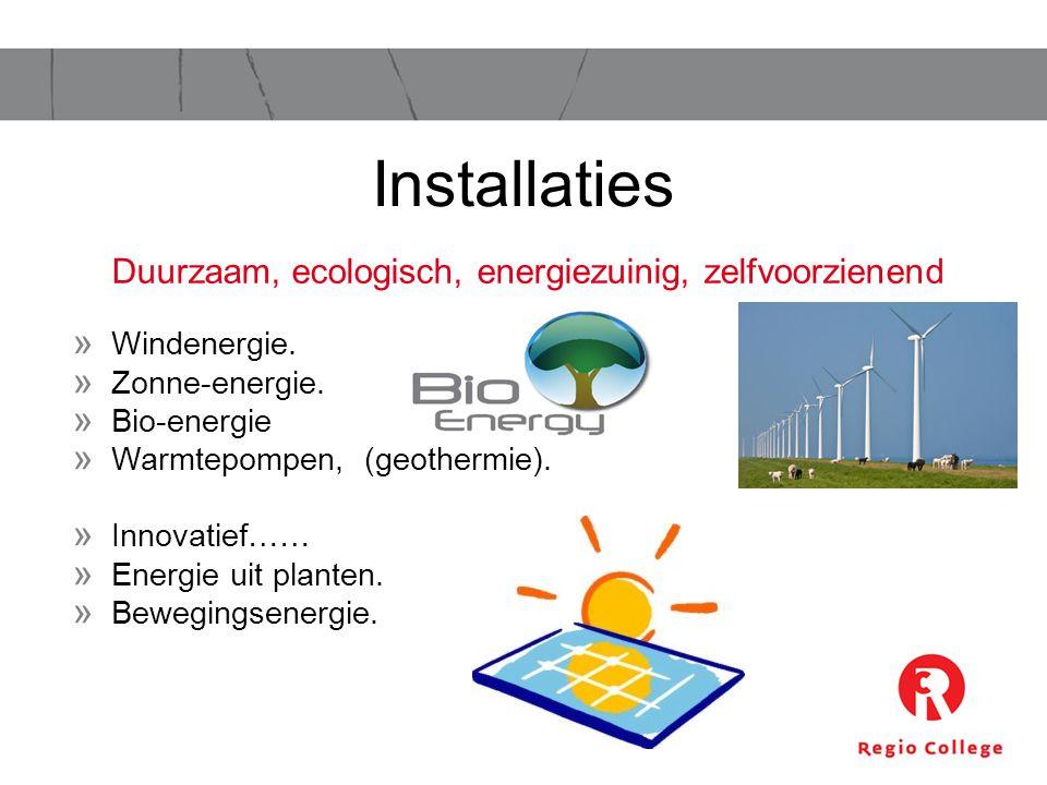 Duurzaam, ecologisch, energiezuinig, zelfvoorzienend