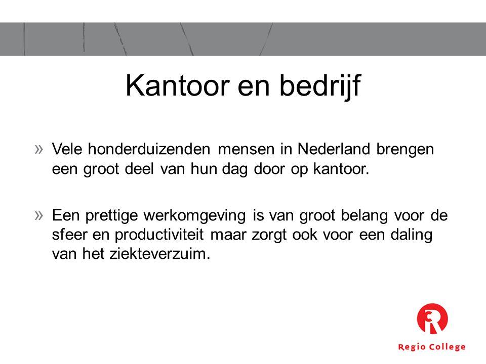 Kantoor en bedrijf Vele honderduizenden mensen in Nederland brengen een groot deel van hun dag door op kantoor.
