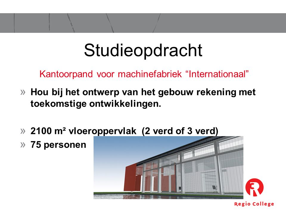 Kantoorpand voor machinefabriek Internationaal